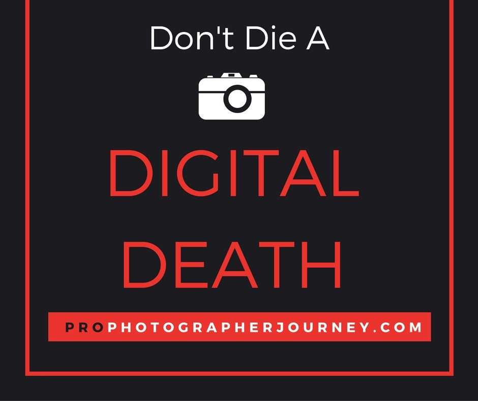 Don't Die A Digital Death