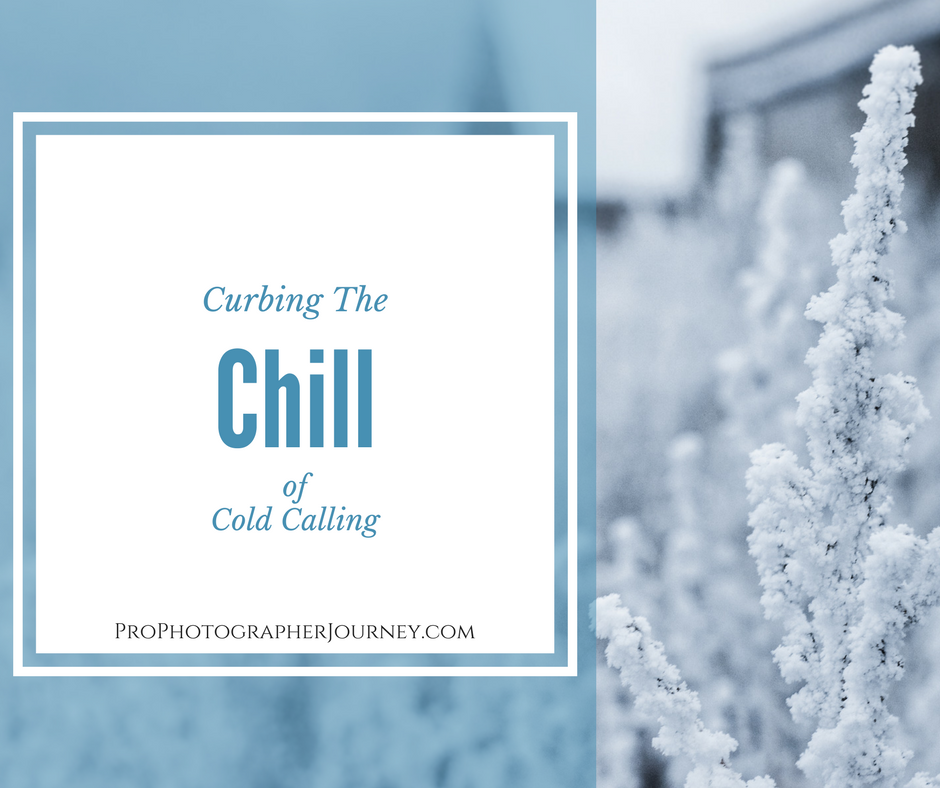 Curbing the Chill of Cold Calling