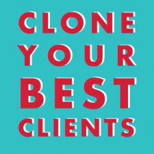139: Learn How To Clone Your Best Photography Clients