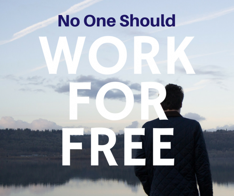 No One Should Work For Free