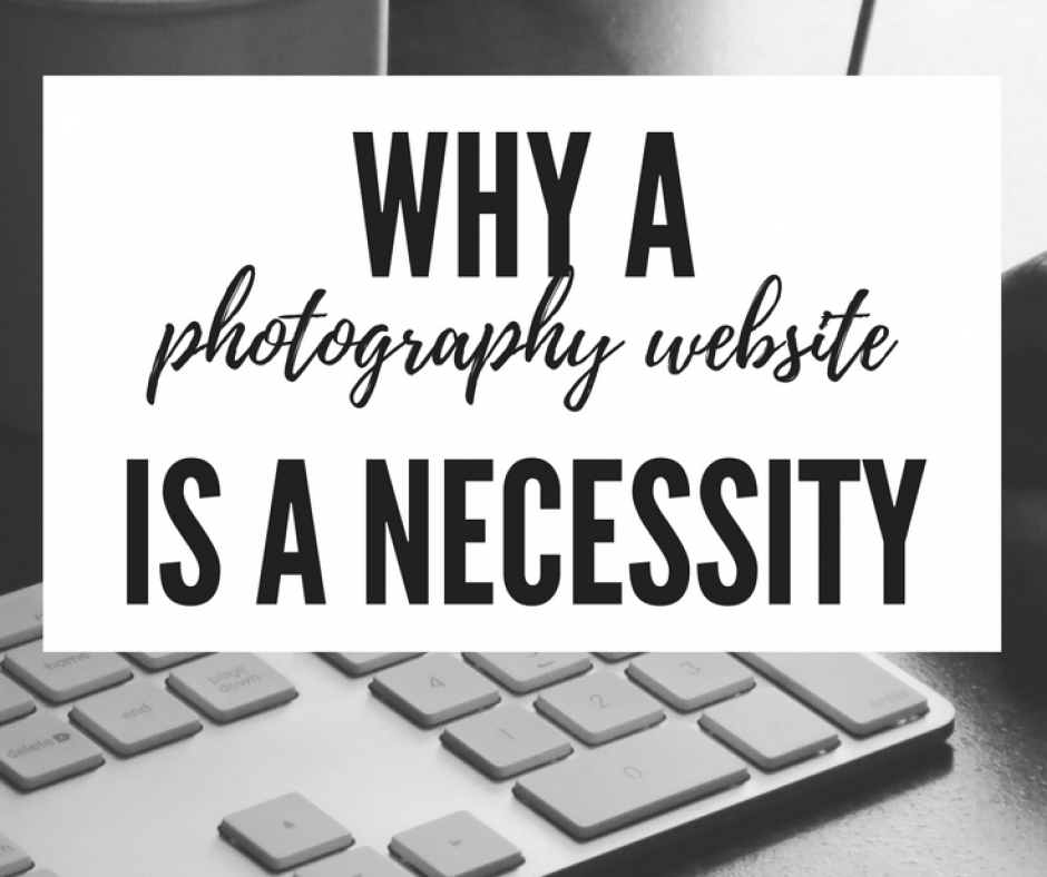 Why a Photography Website is a Necessity