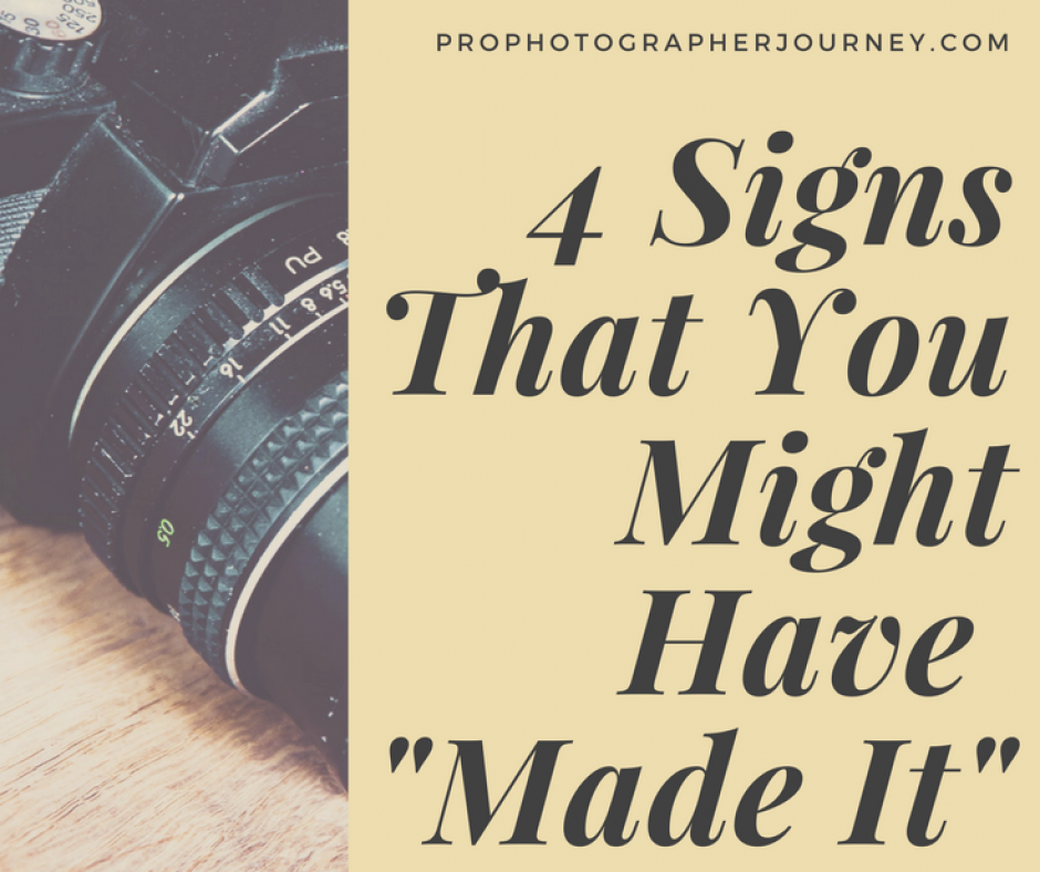 "4 Signs That You Might Have ""Made It"""
