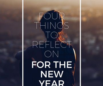four things to reflect on for the new year