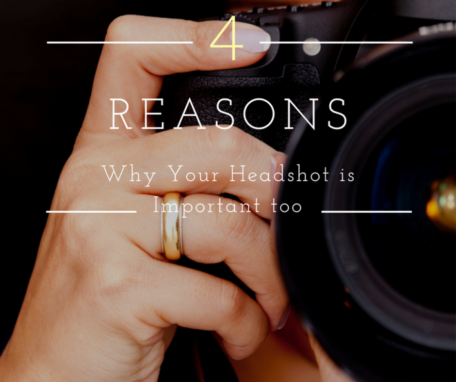 reasons why your headshot is important