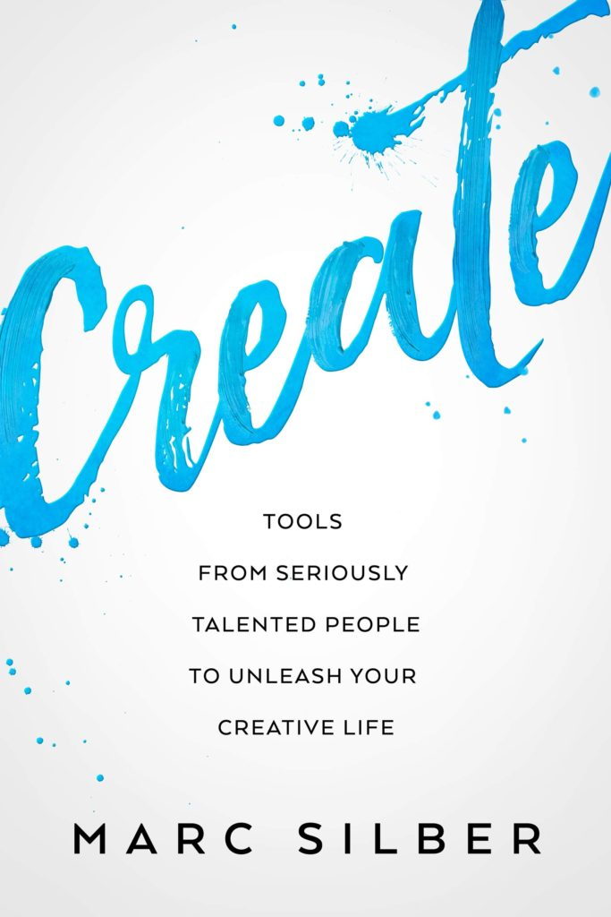Create, by Marc Silber